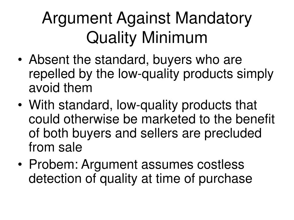 Argument Against Mandatory Quality Minimum