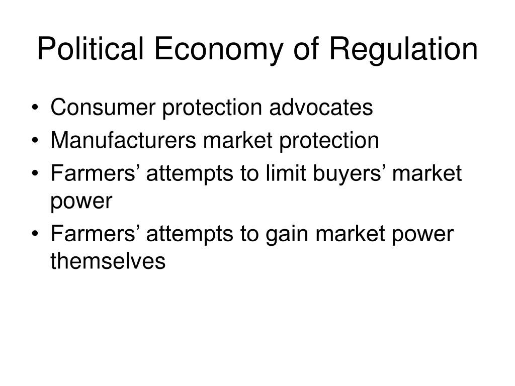Political Economy of Regulation