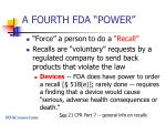 a fourth fda power