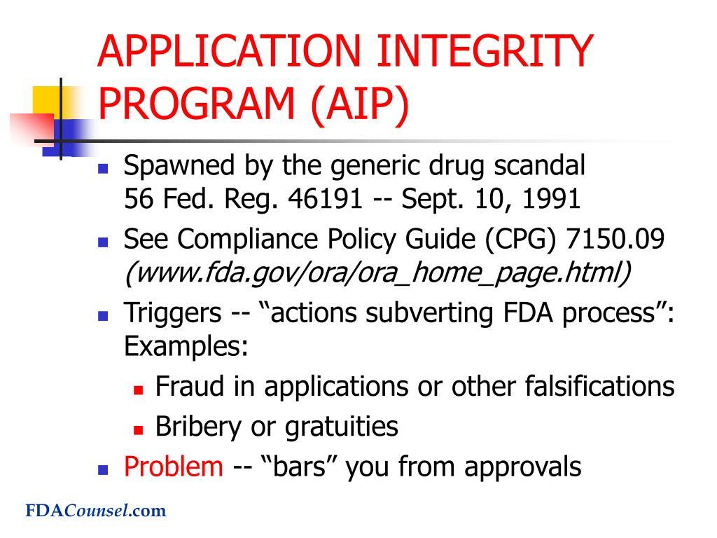 APPLICATION INTEGRITY PROGRAM (AIP)