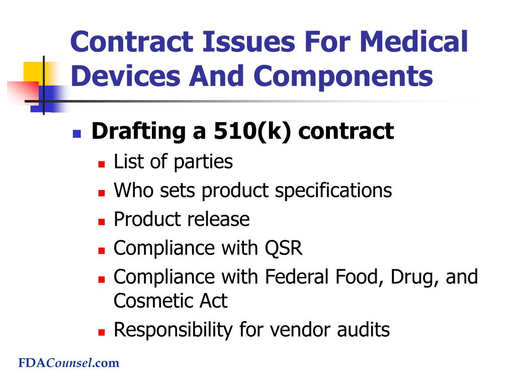 Contract Issues For Medical Devices And Components