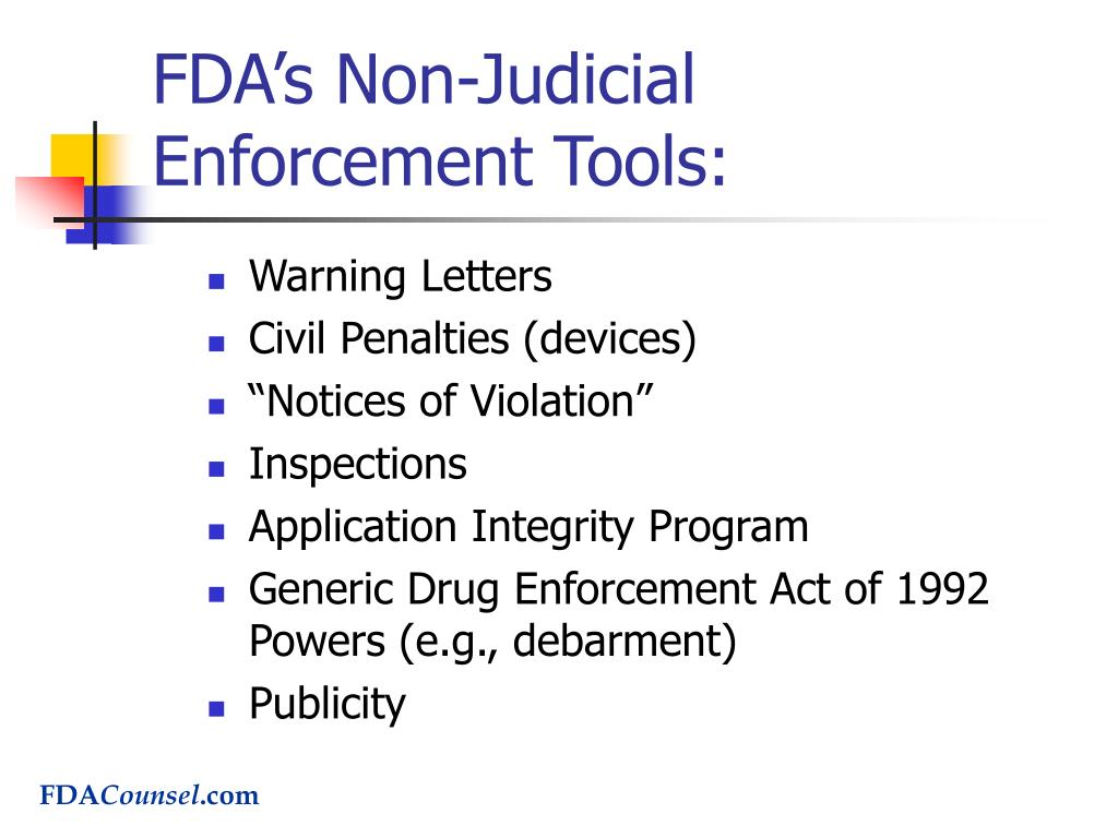 FDA's Non-Judicial Enforcement Tools: