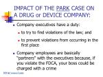 impact of the park case on a drug or device company