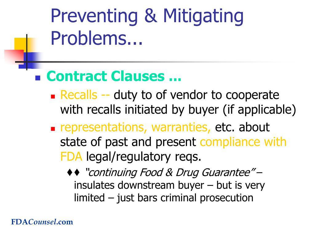 Preventing & Mitigating Problems...