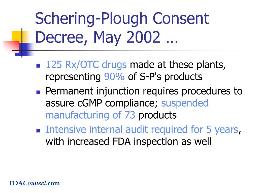 Schering-Plough Consent Decree, May 2002 …