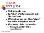 seizure fdca 304