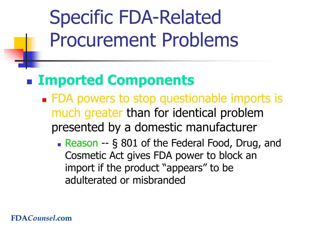 Specific FDA-Related Procurement Problems