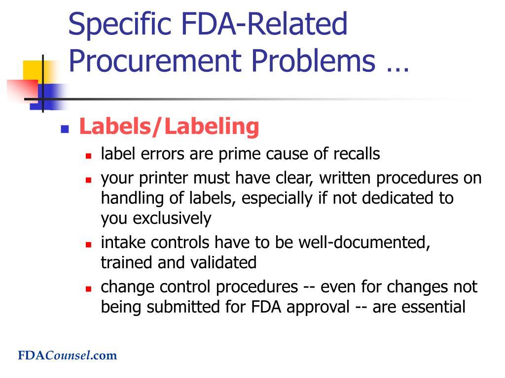 Specific FDA-Related Procurement Problems …