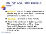 the park case strict liability in action