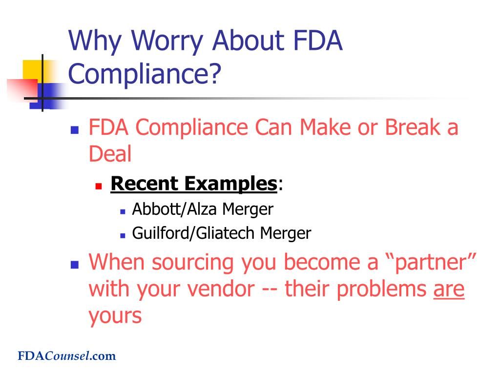 Why Worry About FDA Compliance?