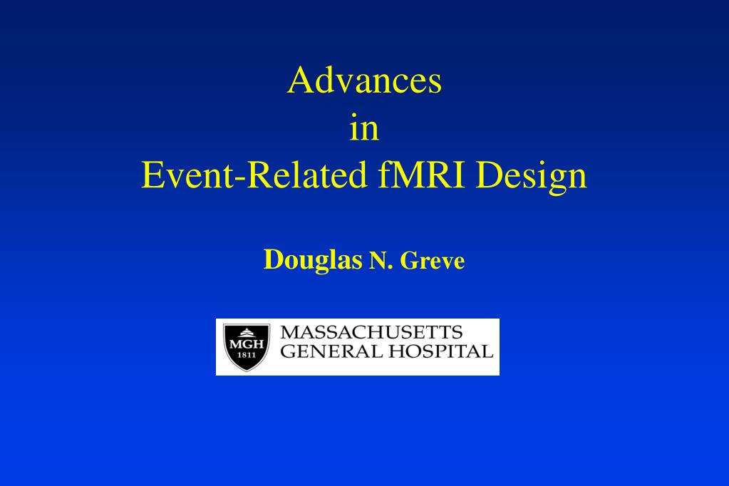 advances in event related fmri design l.