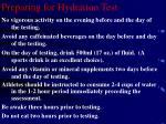 preparing for hydration test