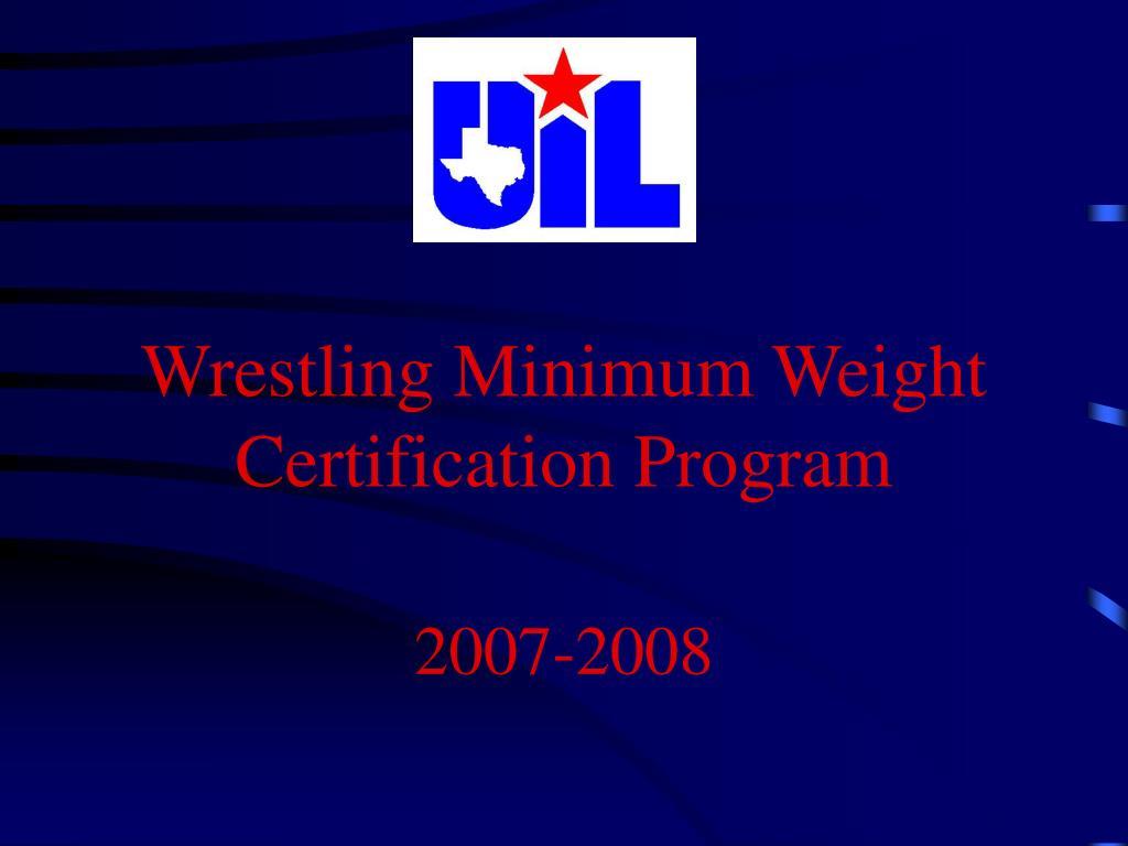 wrestling minimum weight certification program l.