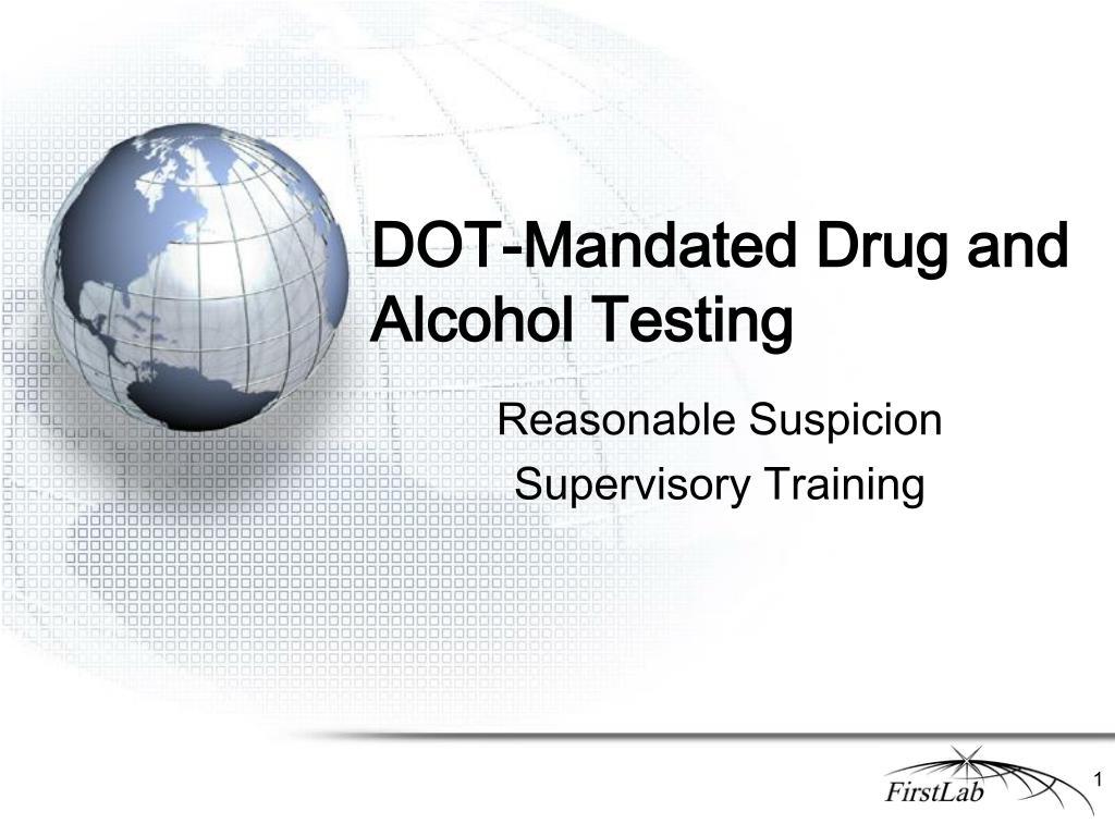 dot mandated drug and alcohol testing l.