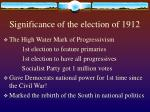 significance of the election of 191231