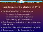 significance of the election of 191232