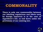 commonality