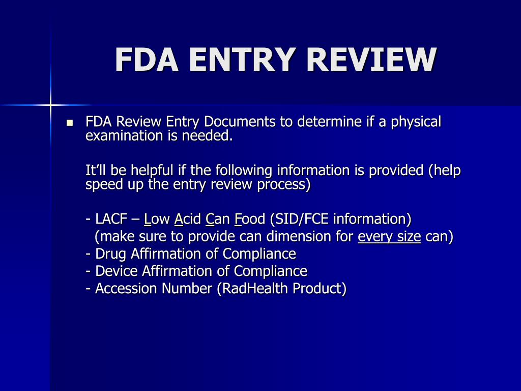 FDA ENTRY REVIEW