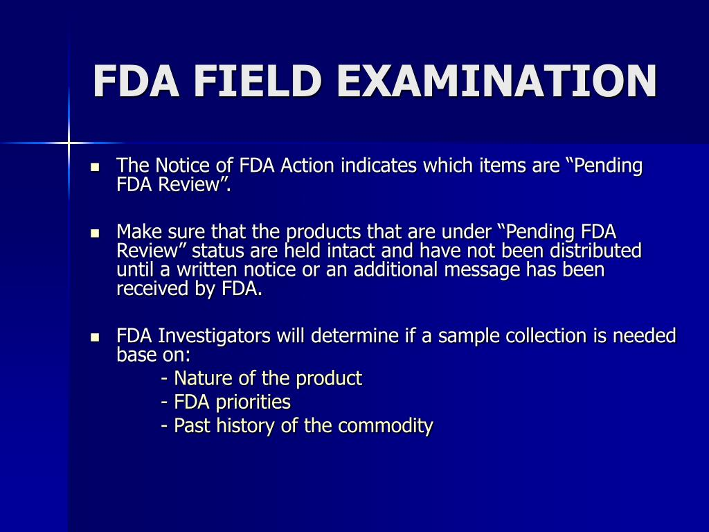 FDA FIELD EXAMINATION