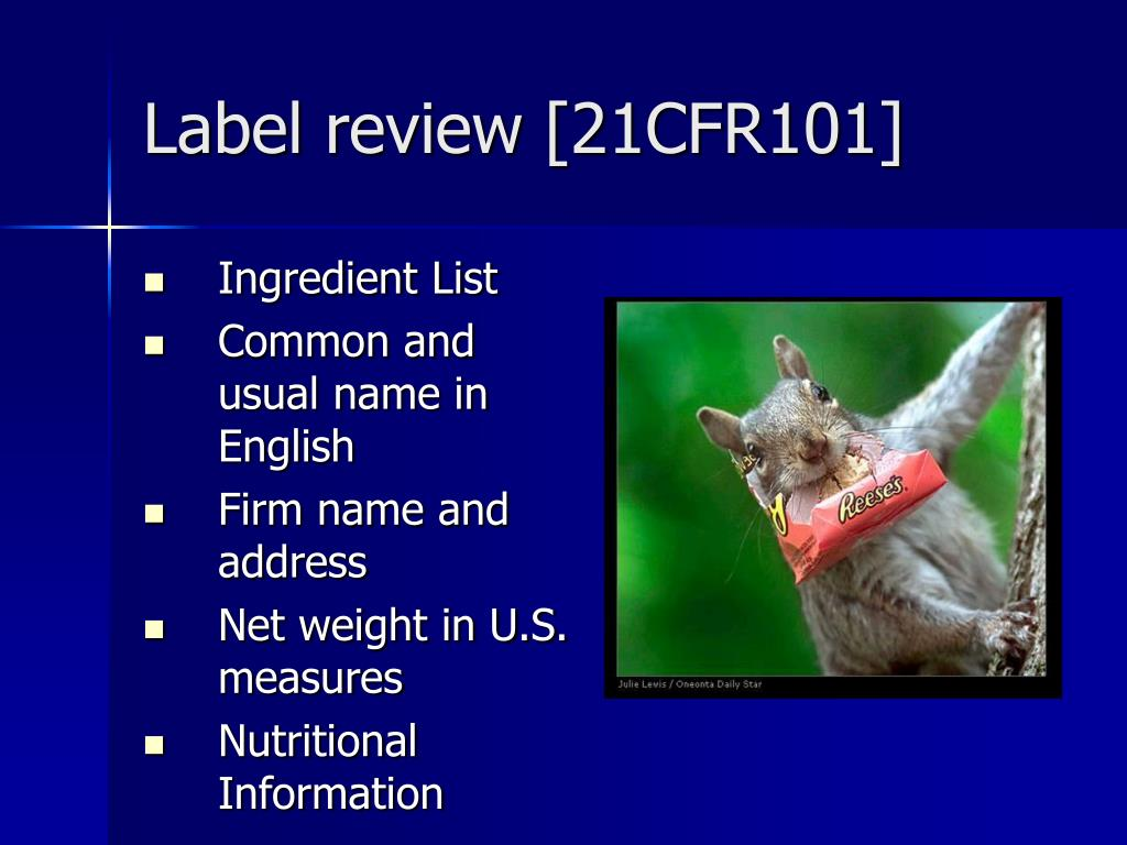 Label review [21CFR101]