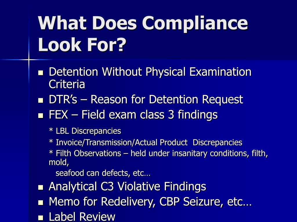 What Does Compliance Look For?