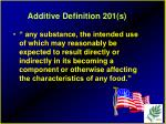 additive definition 201 s