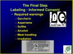 the final step labeling informed consent