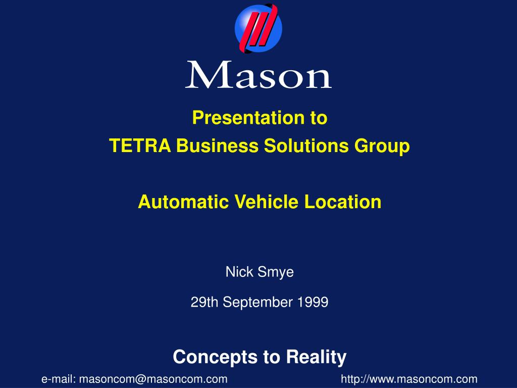 presentation to tetra business solutions group automatic vehicle location l.