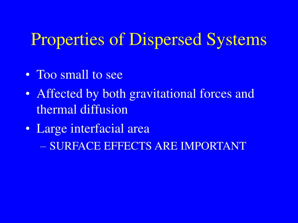Properties of Dispersed Systems
