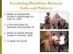 escalating hostilities between india and pakistan7