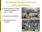 escalating hostilities between india and pakistan8