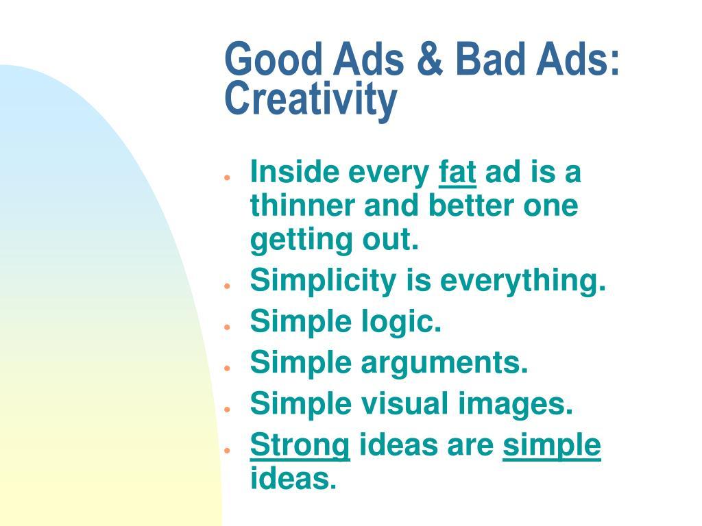 Good Ads & Bad Ads: Creativity