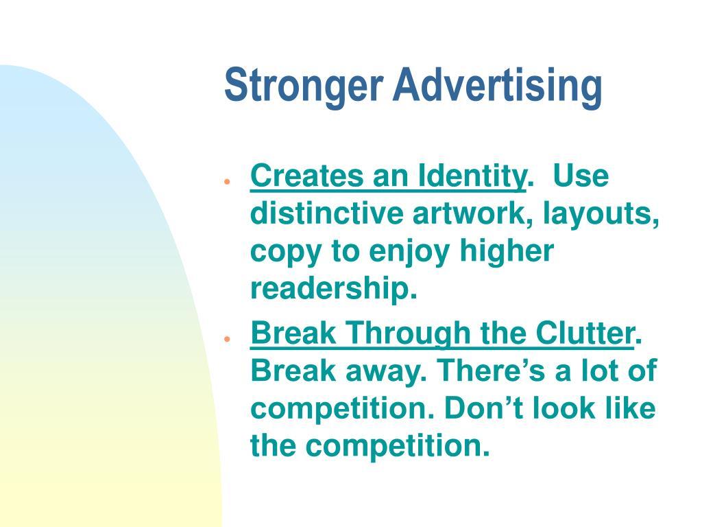 Stronger Advertising