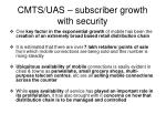 cmts uas subscriber growth with security