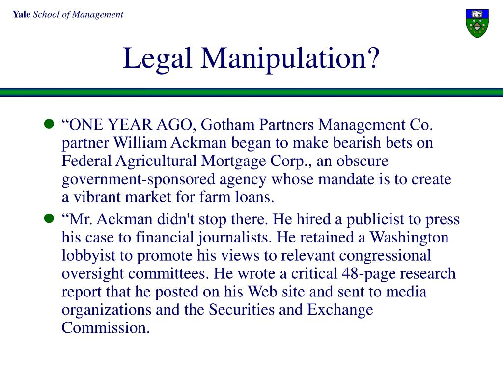 Legal Manipulation?