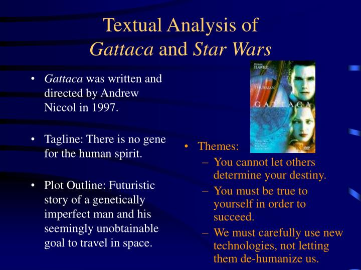 Textual analysis of gattaca and star wars