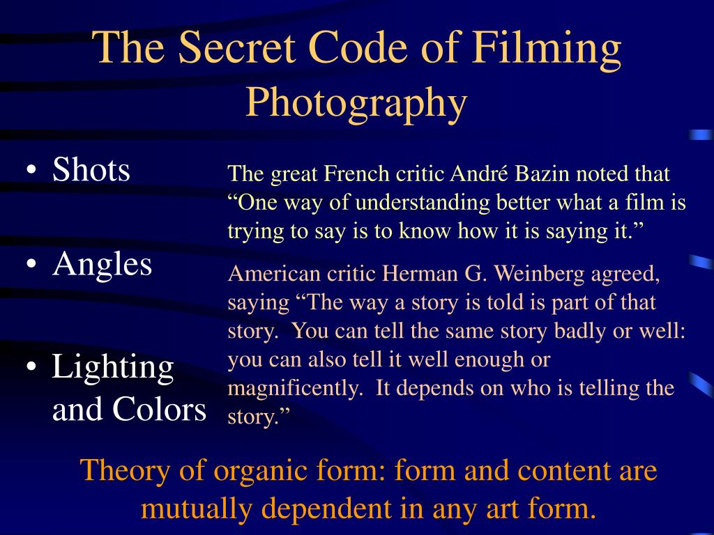 The Secret Code of Filming