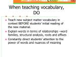 when teaching vocabulary do