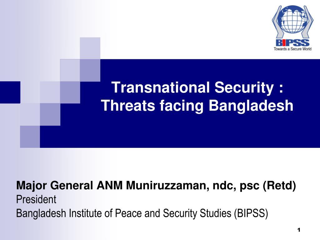 transnational security threats facing bangladesh l.