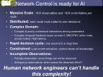 network control is ready for ai