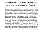 leadership centers on vision change and getting results