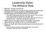 leadership styles the affiliative style