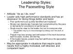 leadership styles the pacesetting style