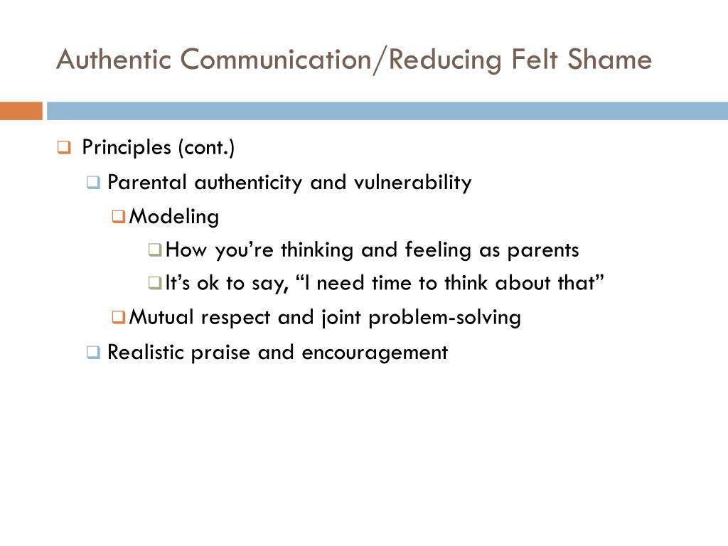 Authentic Communication/Reducing Felt Shame