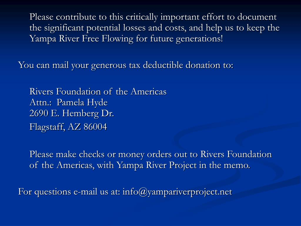 Please contribute to this critically important effort to document the significant potential losses and costs, and help us to keep the Yampa River Free Flowing for future generations!