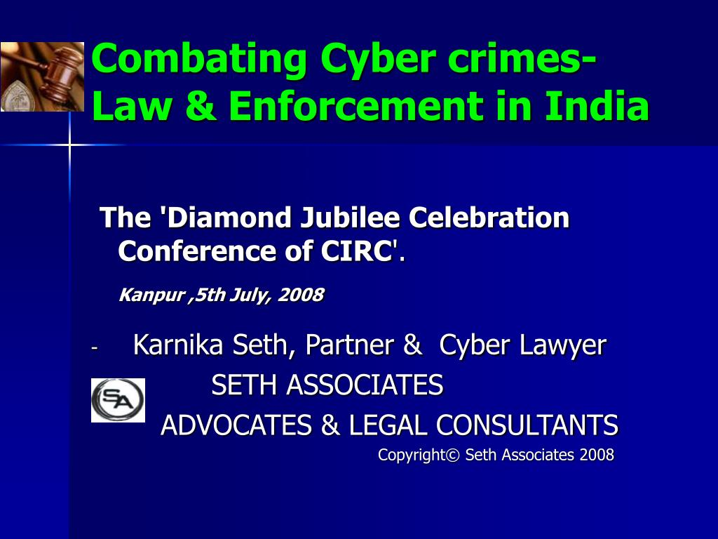 combating cyber crimes law enforcement in india l.