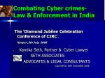 combating cyber crimes law enforcement in india