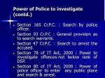 power of police to investigate contd