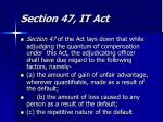 section 47 it act