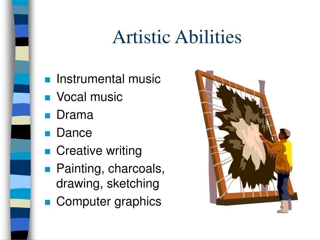 Artistic Abilities